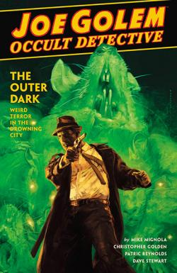 Joe Golem Occult Detective: The Outer Dark