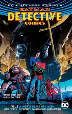 Batman Detective Comics Rebirth Vol 5: A Lonely Place of Living