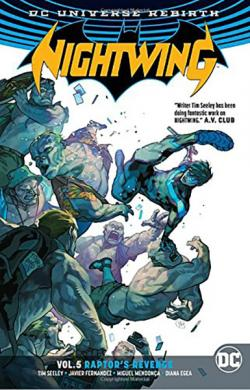 Nightwing Rebirth Vol 5: Raptor's Revenge