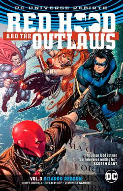 Red Hood and the Outlaws Rebirth Vol 3: Bizarro Reborn
