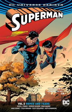 Superman Rebirth Vol 5: Hopes and Fears
