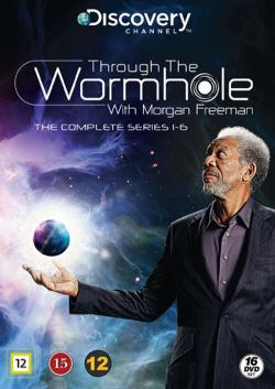 Through the Wormhole With Morgan Freeman, Series 1-6
