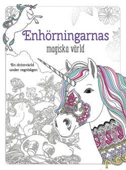 Enhörningarnas magiska värld: målarbok