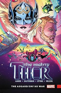 The Mighty Thor Vol 3: The Asgard Shiar War