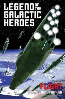 Legend of the Galactic Heroes Vol 6: Flight