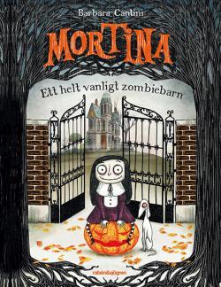 Mortina - ett helt vanligt zombiebarn