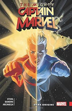 The Mighty Captain Marvel Vol 3: Dark Origins