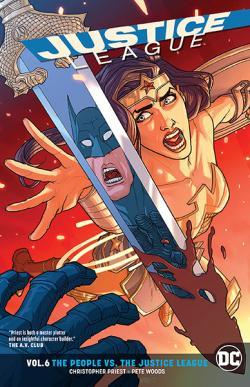 Justice League Rebirth Vol 6: People vs the Justice League