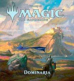 The Art of Magic The Gathering Dominaria