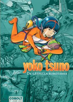 Yoko Tsuno: De gåtfulla robotarna