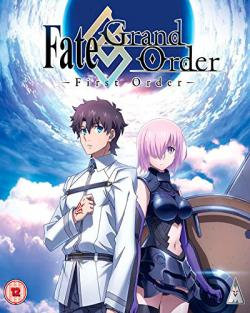 Fate Grand Order: First Order