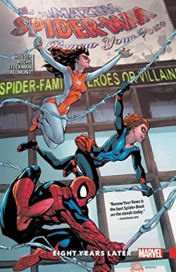 Amazing Spider-Man: Renew Your Vows Vol 3: Eight Years Later