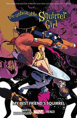 Unbeatable Squirrel Girl Vol 8: My Best Friend's Squirrel