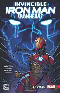 Invincible Iron Man Ironheart Vol 2: Choices