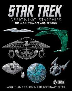 Designing Starships Volume 2: Voyager and Beyond