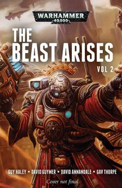 The Beast Arises Vol 2