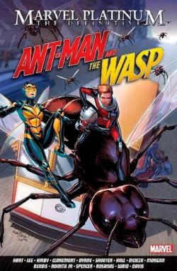 Marvel Platinum: The Definitive Ant-Man and the Wasp