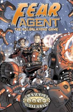 Fear Agent The Roleplaying Game - Hardcover