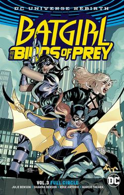 Batgirl and the Birds of Prey Rebirth Vol 3: Full Circle