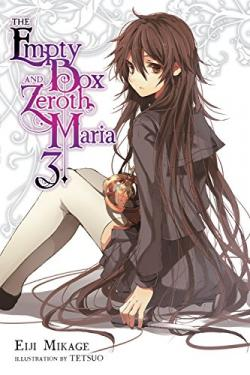 The Empty Box and Zeroth Maria Light Novel 3