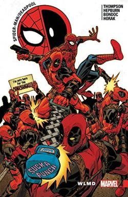 Spider-Man/Deadpool Vol 6: WLMD
