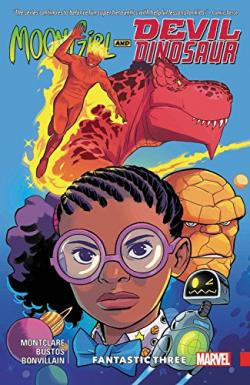 Moon Girl and Devil Dinosaur Vol 5: Fantastic Three