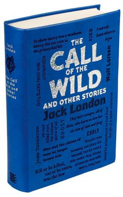 The Call of the Wild and Other Stories