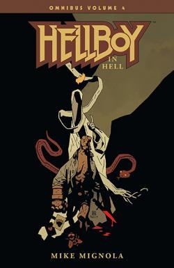 Hellboy Omnibus Vol 4: Hellboy in Hell
