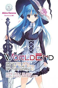 Worldend Light Novel 1