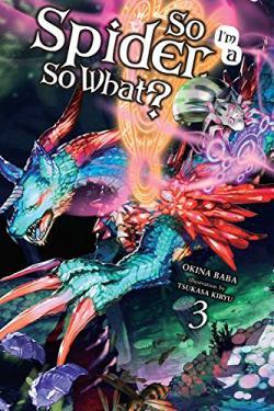 So I'm a Spider So What Light Novel 3