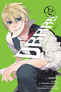 Durarara Re Dollars Arc Vol 2