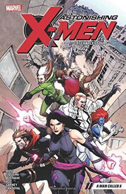 Astonishing X-Men Vol 2: A Man Called X