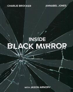 Black Mirror: The Inside Story