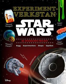 Experimentverkstan Star Wars: 20 spännande projekt