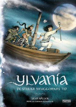 Ylvania: De stulna skuggornas tid