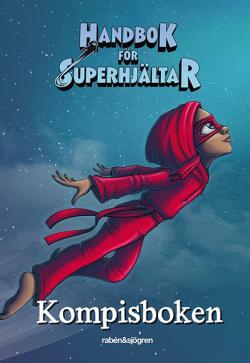 Handbok för Superhjältar - Kompisboken