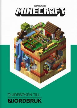 Minecraft: Guideboken till jordbruk