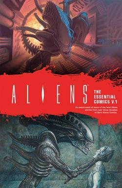 Aliens: The Essential Comics Vol 1