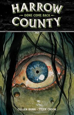 Harrow County Vol 8: Done Come Back