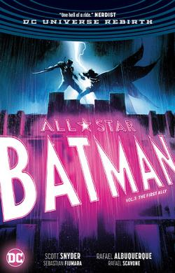 All Star Batman Vol 3: The First Ally