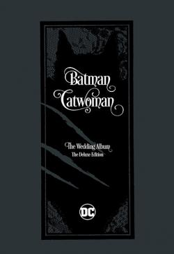 Batman/Catwoman The Wedding Album The Deluxe Edition
