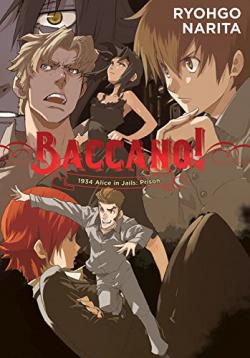 Baccano Light Novel 8: 1934 Alice in Jail: Prison