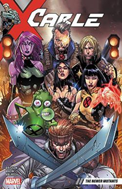 Cable Vol 2: The Newer Mutants