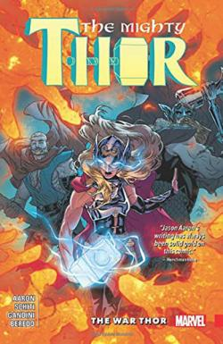 The Mighty Thor Vol 4: The War Thor