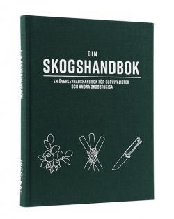 Din skogshandbok: En överlevnadshandbok för survivalister och andra