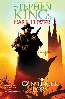 The Dark Tower: The Gunslinger Born