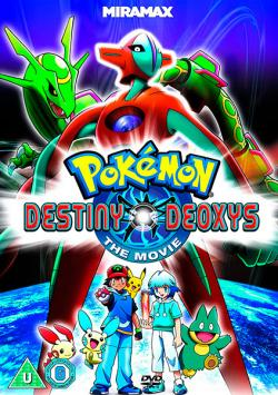 Pokémon The Movie 7: Pokémon: Destiny Deoxys