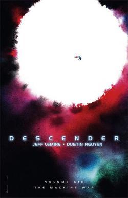 Descender Vol 6: The Machine War