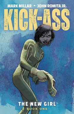 Kick-Ass: The New Girl Book 1