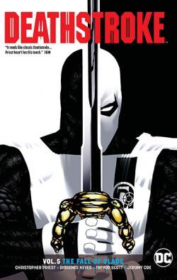 Deathstroke Rebirth Vol 5: The Fall of Slade